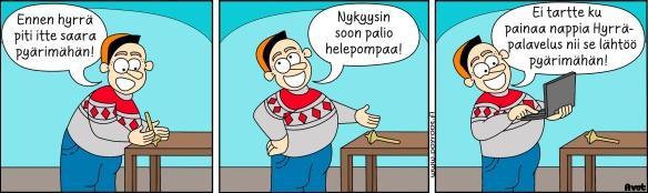 Hyrrä-järjestelmää kuvaava Pöyrööt-sarjakuva, jossa pohjalaismies kertoo millaisia vanhanajan perinteiset hyrrät olivat ja millainen on Hyrrä-järjestelmä.